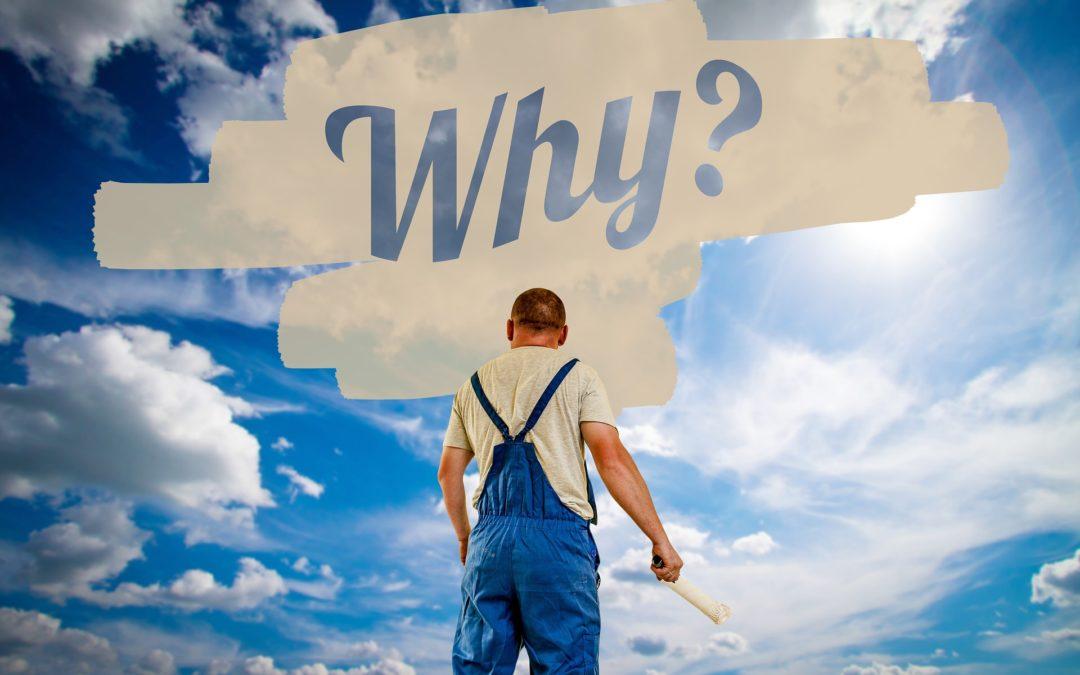 Der Warum-Reflex – Wie wir unsere Arbeitsbeziehungen kaputtmachen